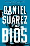Daniel Suarez: Bios