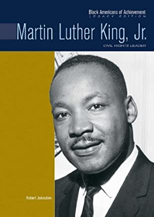 Martin Luther King, Jr.: Civil Rights Leader (Black Americans of Achievement) by Robert E. Jakoubek (2008-10-02)