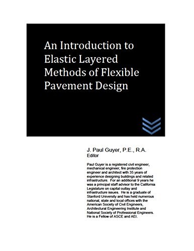 An Introduction to Elastic Layered Methods of Flexible Pavement Design