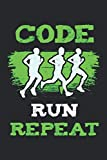 Code Run Repeat: Liniertes Notizbuch, Journal, Tagebuch, Organizer, Planer
