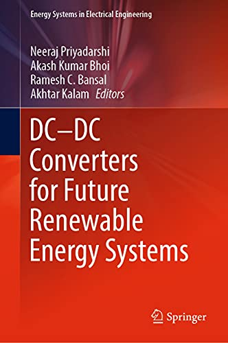 DC—DC Converters for Future Renewable Energy Systems (Energy Systems in Electrical Engineering) (English Edition)