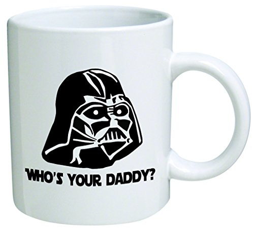 Star Wars'Who's Your Daddy'? Father's Day Coffee Mug Collectible Novelty 11 Oz Nice Valentine Inspirational and Motivational Souvenir