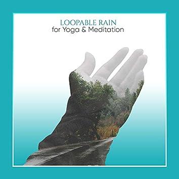 #16 Loopable Rain Sounds for Yoga and Meditation