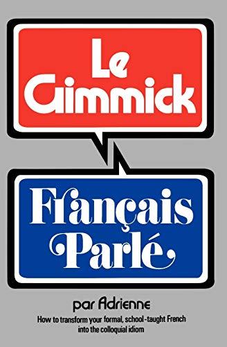 Gimmick I: Franais Parl (The Gimmick Series) (Gimmick (W.W. Norton))