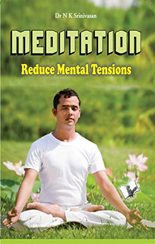 Meditation - reduce mental tensions: Why Not Live in Peace
