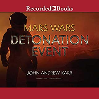 Detonation Event                   Written by:                                                                                                                                 John Andrew Karr                               Narrated by:                                                                                                                                 John Skelley                      Length: 12 hrs and 3 mins     Not rated yet     Overall 0.0