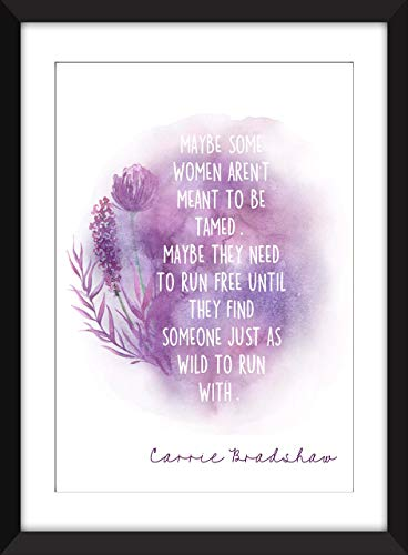 Carrie Bradshaw Some Women Aren't Meant to be Tamed Quote - Unframed Print/Ungerahmter Druck