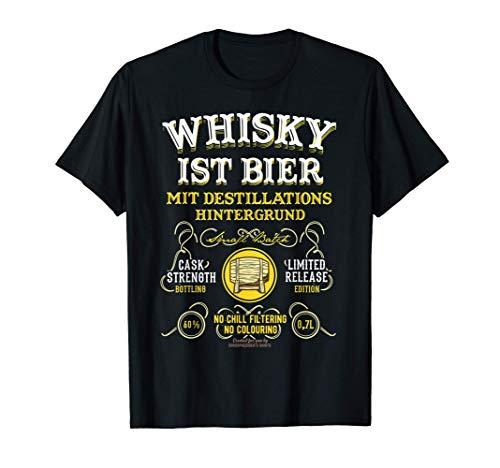 Whisky ist Bier Design für Fans von Craft Beer & Whisky T-Shirt