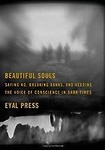 Beautiful Souls by Eyal Press (Feb 14 2012)