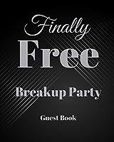 Breakup Guest Book