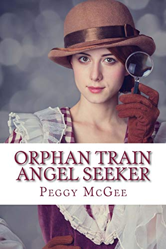 Orphan Train Angel Seeker (Orphan Train Adventures, Band 5)