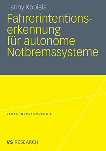 Fahrerintentionserkennung für autonome Notbremssysteme (Verkehrspsychologie)