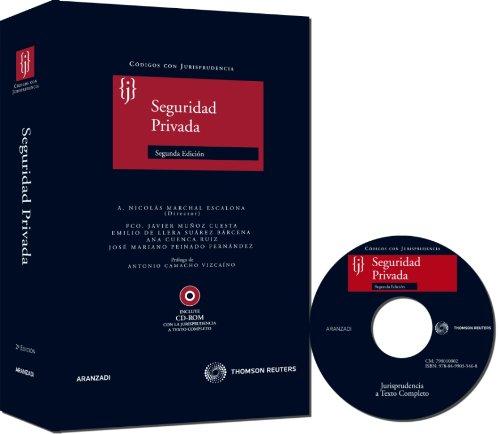 Seguridad Privada + Seguridad Privada PROSEGUR: Incluye CD (Código con Jurisprudencia)