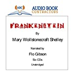 Frankenstein (Classic Books on CD Collection ) [UNABRIDGED]