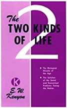 Two Kinds Of Life by KENYON E W (2000-05-01)