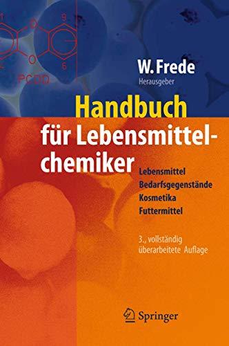 Handbuch für Lebensmittelchemiker: Lebensmittel – Bedarfsgegenstände – Kosmetika – Futtermittel