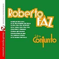 Roberto Faz Y Su Conjunto