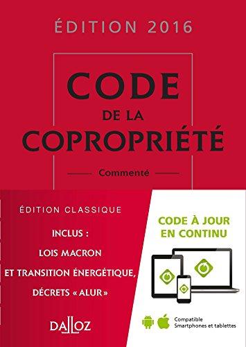 Code de la copropriété 2016, commenté - 25e éd.