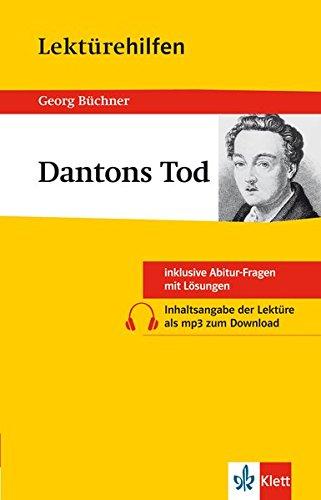 Klett Lektürehilfen Georg Büchner - Dantons Tod: für Oberstufe und Abitur - Interpretationshilfe für die Schule