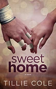 Sweet Home (Sweet Home Series Book 1) by [Tillie Cole]