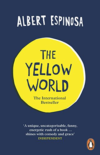 YELLOW WORLD, THE: Trust Your Dreams and They ll Come True