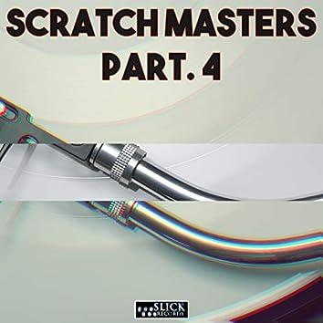 Scratch Masters, Part. 4