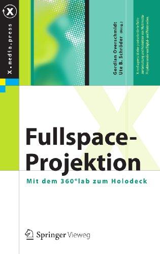 Fullspace-Projektion: Mit dem 360°lab zum Holodeck (X.media.press)