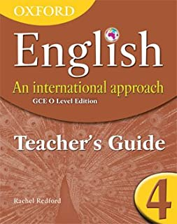 Oxford English: An International Approach GCE O Level Edition Teaching Guide 4