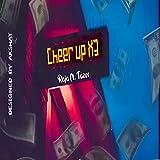 Cheer Up X3 (feat. Raja) [Explicit]...