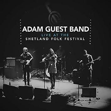 Adam Guest Band - Live At The Shetland Folk Festival