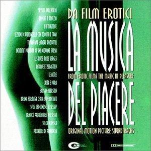 Da Film Erotici La Musica Del Piacere by Various Artists (1999-03-30?