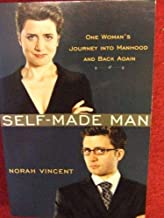 Self-Made Man: One Womans Journey into Manhood & Back Again