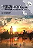 *Gestion Administrativa del Comercio Internacional 7ªEd.: 1 (MARCOMBO FORMACIÓN)