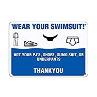Wear Swimsuit only! Not Your PJ's Shoes Sumo Suit Underpants 金属板ブリキ看板警告サイン注意サイン表示パネル情報サイン金属安全サイン