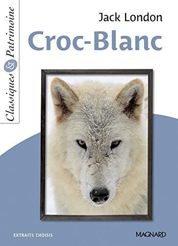 Croc-Blanc - Classiques et Patrimoine (2020)