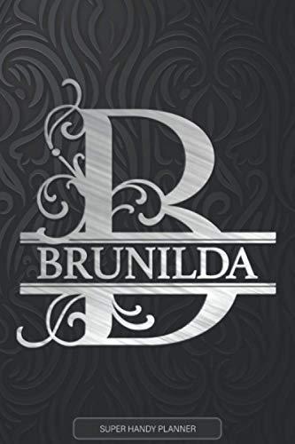 Brunilda: Silver Monogram Letter B The Brunilda Name - Brunilda Name Custom Gift Planner Calendar Notebook Journal