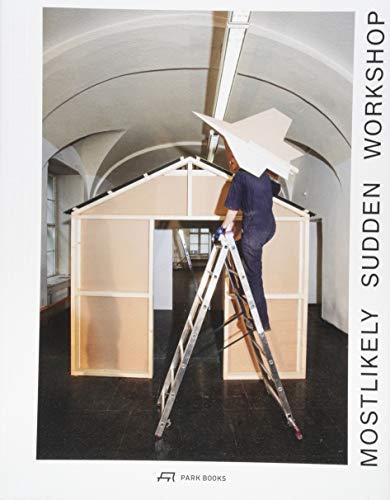 Mostlikely – Sudden Workshop