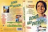 Donde no hay patron… [DVD]