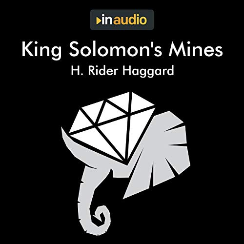 King Solomon's Mines Audiobook By H. Rider Haggard cover art
