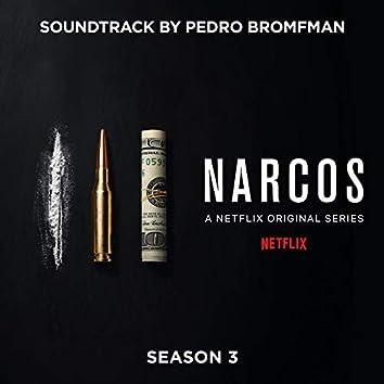 Narcos: Season 3 (A Netflix Original Series Soundtrack)