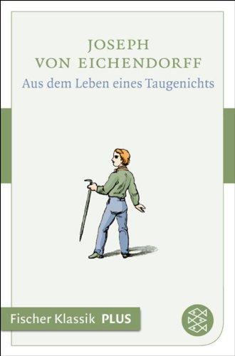 Aus dem Leben eines Taugenichts: Novelle (Fischer Klassik Plus)