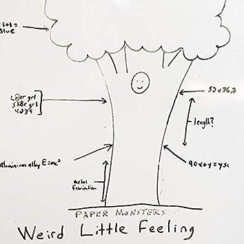 Weird Little Feeling