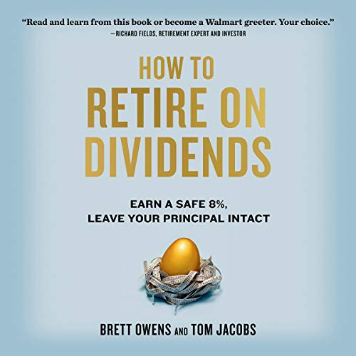 How to Retire on Dividends  By  cover art