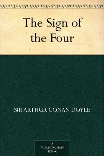 The Sign of the Four (Sherlock Holmes Book 2) (English Edition)