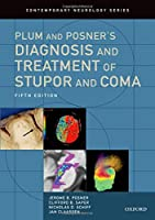 Plum and Posner's Diagnosis and Treatment of Stupor and Coma (Contemporary Neurology Series)