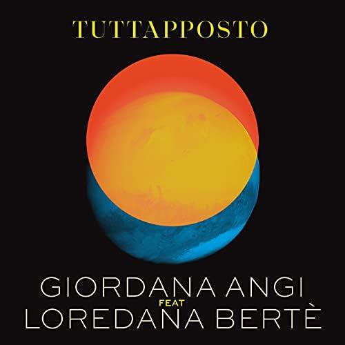 Giordana Angi feat. Loredana Bertè