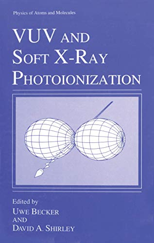 VUV and Soft X-Ray Photoionization (Physics of Atoms and Molecules)