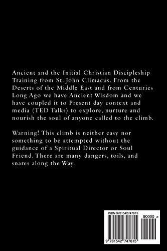 Ladder of Divine Ascent: Ancient Wisdom Wed to Contemporary Context