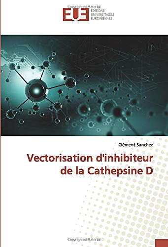 Vectorisation d'inhibiteur de la Cathepsine D