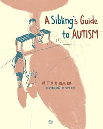 A Sibling's Guide To Autism